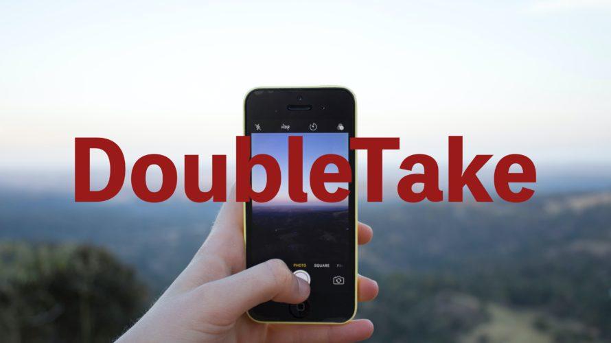【iPhoneユーザー必見/DoubleTake】2台のカメラで同時録画!!