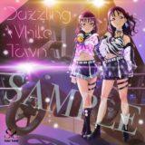 [初公開:CDタイトル、ジャケット、試聴動画、単独ライブイベントが横浜、札幌で開催]8/19発売 Saint Snow 1st シングル Dazzling White Town